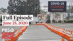 PBS NewsHour full episode, June 25, 2020
