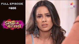Ishq Mein Marjawan - 17th June 2019 - इश्क़ में मरजावाँ - Full Episode