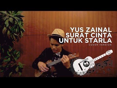 Surat Cinta Untuk Starla  - Yus Zainal Cover