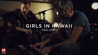 GIRLS IN HAWAII - This Light (Mowno acoustic session)