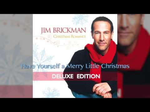 Jim Brickman - 14 Have Yourself a Merry