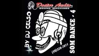 DJ CELSO - DOCTOR AUDIO 04 COMPLETO