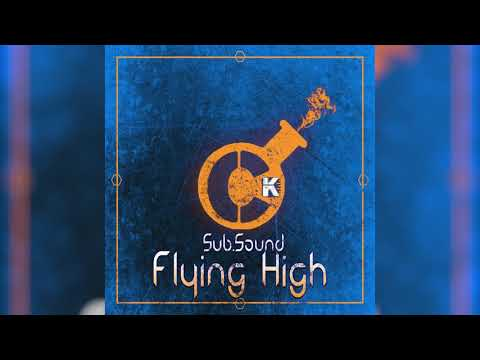 Sub.Sound - Flying High