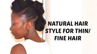 Natural hair style for thin/fine hair!