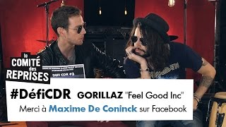 "Gorillaz ""Feel Good Inc"" cover - Comité des Reprises - PV Nova & Waxx"