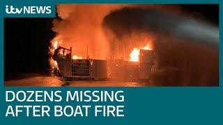 Dozens feared dead after fire on scuba dive boat off California coast | ITV News