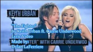 """The Fighter"" by Keith Urban ft. Carrie Underwood Lyric video by Dylan LaFerriere"