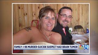 Family: I-96 murder-suicide suspect had brain tumor