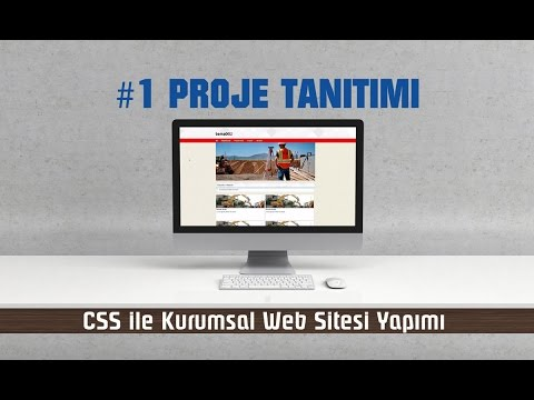 CSS ile Kurumsal Web Sitesi Yapımı - #1 Proje Tanıtımı