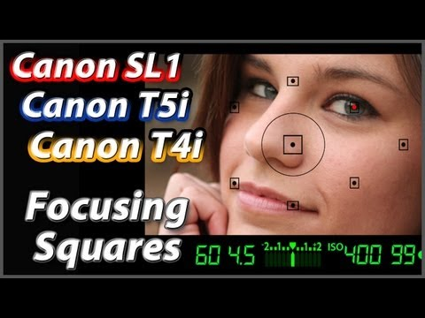 Canon T5i T4i SL1 Focusing Squares Tutorial Training Video