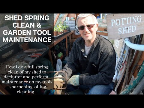 Shed Spring Clean & Garden Tool Maintenance