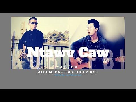 FBI / KUB - Ntawv Caw (Official Full Song + Lyrics)