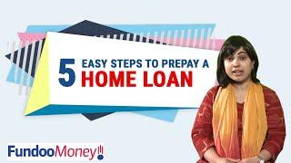 5 Easy Steps to Prepay A Home Loan