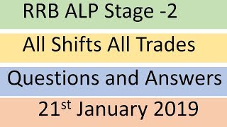 RRB ALP Stage 2 all Trades 21 january 2019 all shifts questions and answers