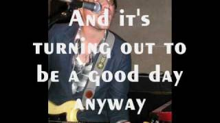 The Films - Good Day (With Lyrics)