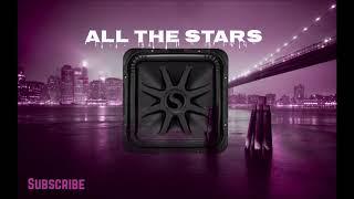 All The Stars - Kendrik Lamar {Bass Boosted}