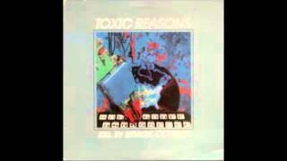 Toxic Reasons.- kill by remote control LP