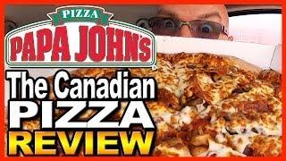 "Papa John's Pizza - 14"" Canadian Pizza Review"