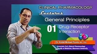 General Principles of Pharmacology - 01 - Drug receptors and binding