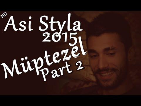 Asi Styla Müptezel Part 2 (2015)