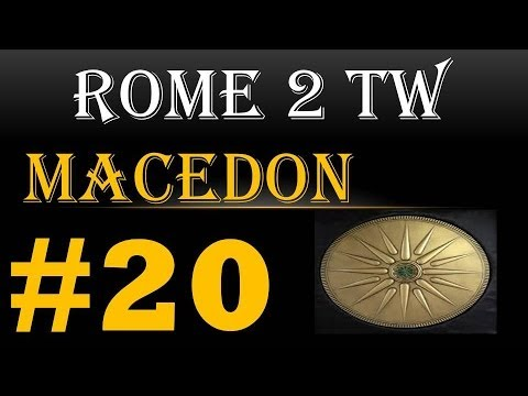 """Let's Play Total War Rome 2 Macedon 20 """"Another conquest in Asia!"""""""
