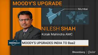 Nilesh Shah: Moody's Has Ignored Rising Oil Prices, Poll Results, Investment Cycle Pick-Up