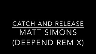 Matt Simons | Catch and Release | w/ Lyrics