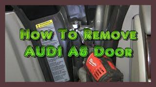 how to remove door 2002 2009 audi a8 d3