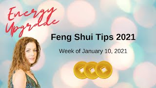 Energy Upgrade Feng Shui 2021, Week of Jan 10