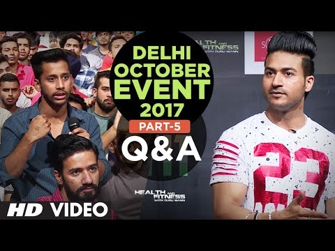 Guru Mann | Delhi October Event 2017| Q & A | PART-5 | Meet And Greet