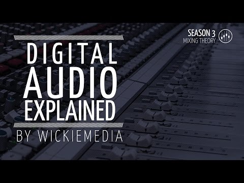 Digital Audio Explained - Samplerate and Bitdepth