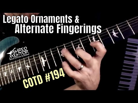 Legato Ornaments & Alternate Fingerings | ShredMentor Challenge of the Day #194