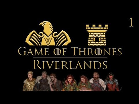 Game Of Thrones : Riverlands Roll4It #1 - THE WOLF AND THE LION - Game Of Thrones TTRPG