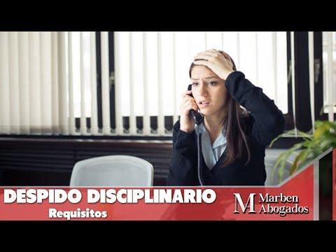 Despido Disciplinario Requisitos - INFORMACIÓN DE VALOR