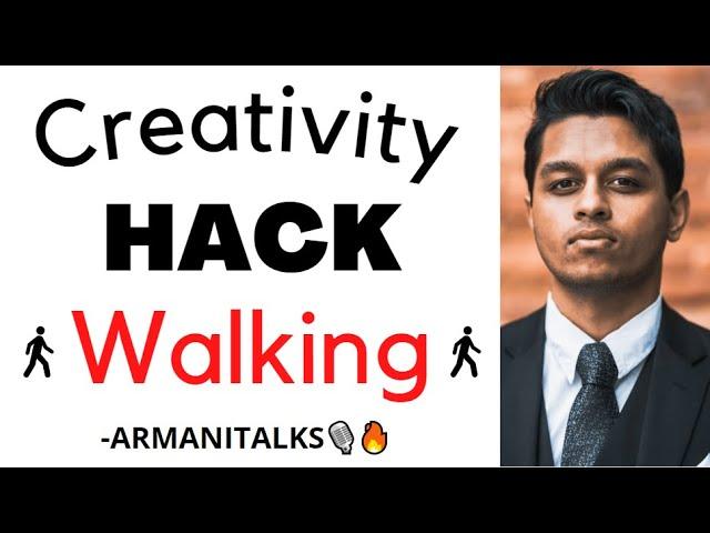 Creativity HACK: Walking Leads to Creativity and Walking Meetings