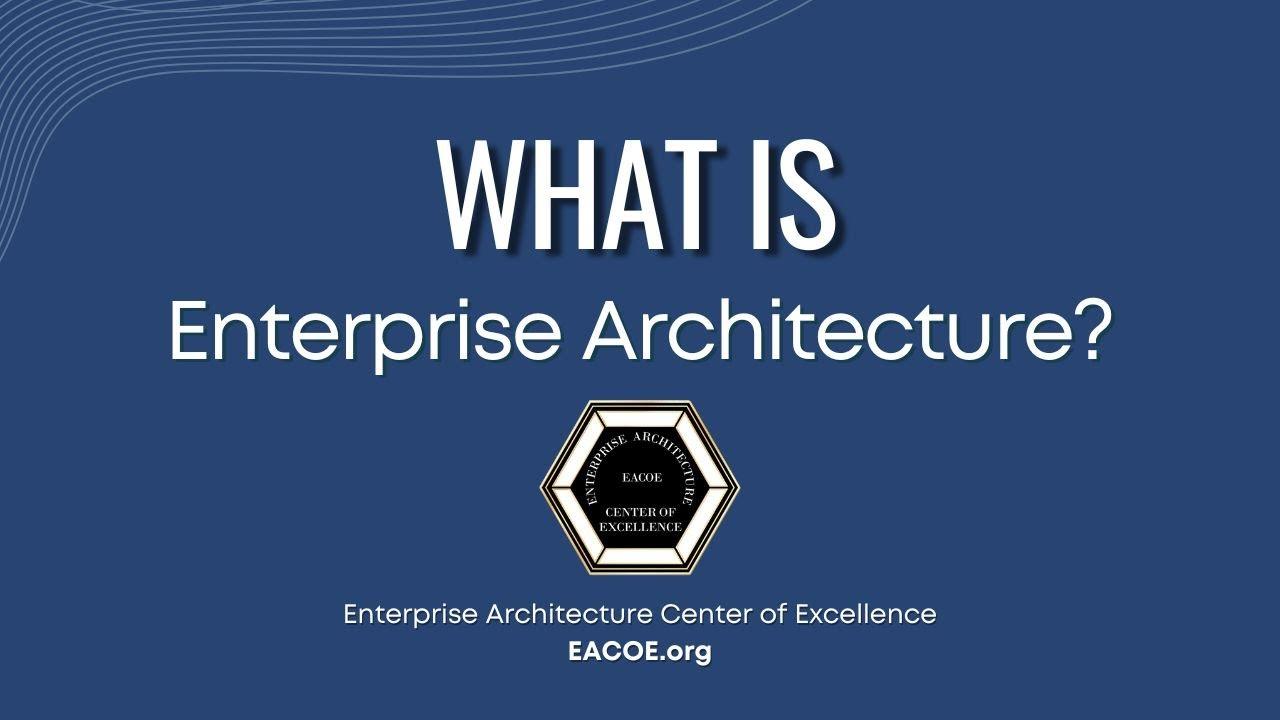 Definition — Enterprise Architecture Center of Excellence