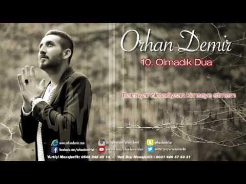 10. Orhan Demir - Olmadık Dua