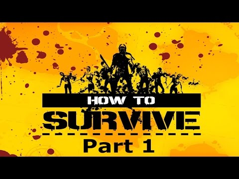 How to Survive Storm Warning Edition - Part 1  (Let's Play / Walkthrough / Gameplay)
