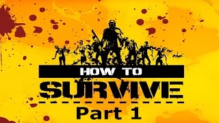 How to Survive Storm Warning Edition - Part 1  (Let