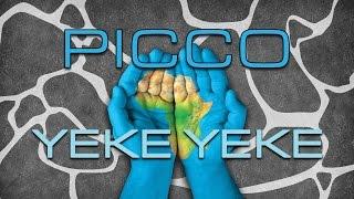 Picco - Yeke Yeke (Official Video)