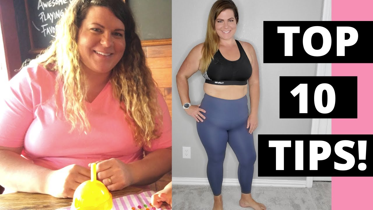 My Top 10 Weight Loss Tips │My Best Advice For Weight Loss │What I learned After Losing 95 Pounds