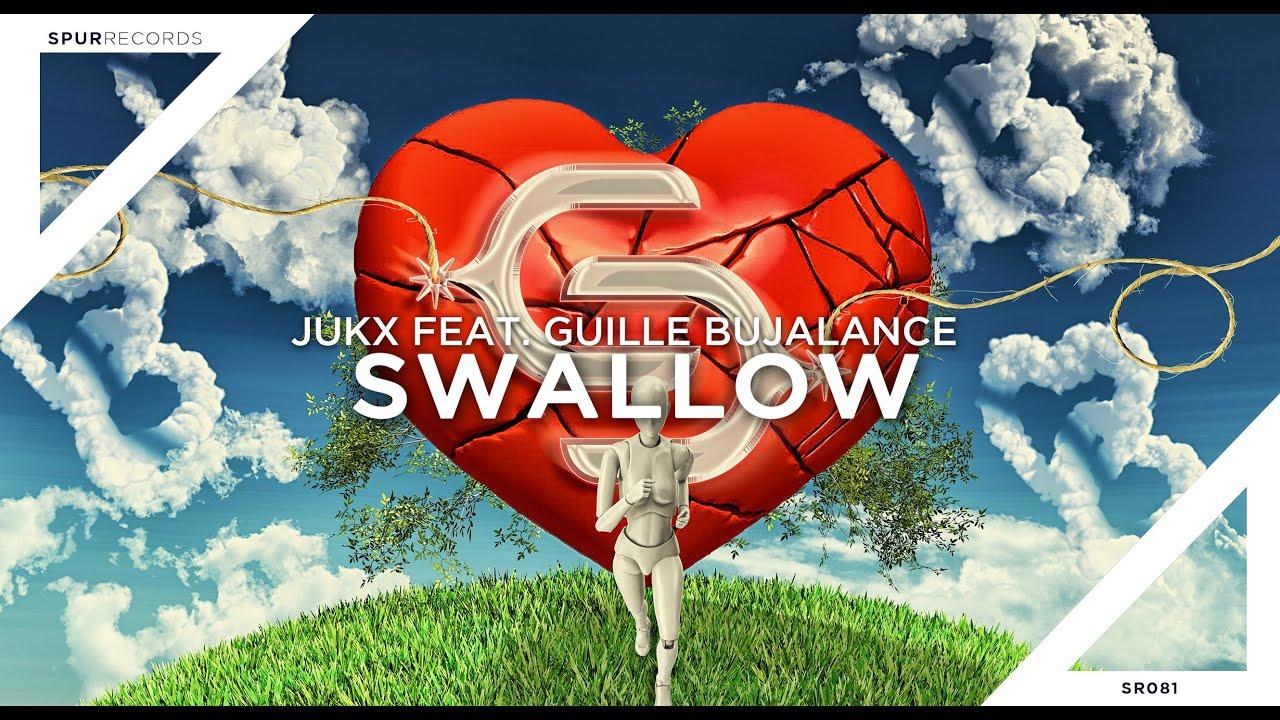 Jukx feat. Guille Bujalance - Swallow (Lyrics)