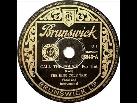 King Cole Trio - Call The Police (Nat King Cole) mp3