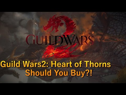 Guild Wars 2: Heart of Thorns Gameplay 2016 – Base Game is FREE (F2P)