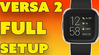 NEW Fitbit Versa 2 Smartwatch Full iPhone And Android Setup! Plus More