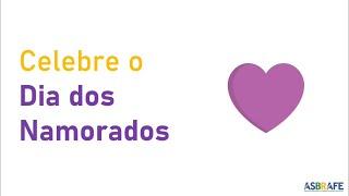 ASBRAFE - Campanha Dia dos Namorados