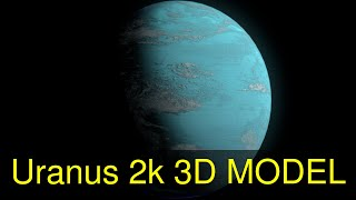 3D Model of Uranus 2k Review