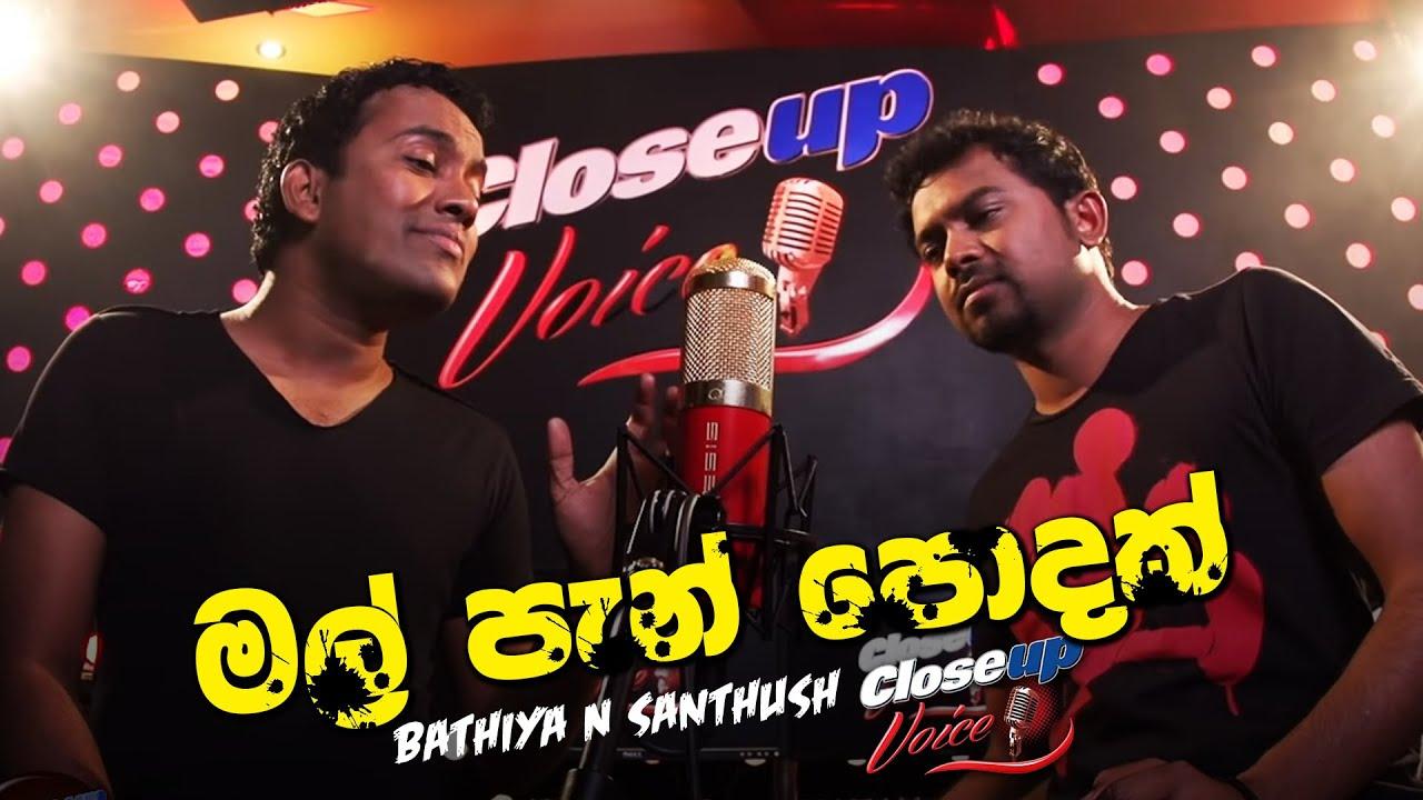 Mal Pen Podak - Bathiya N Santhush @ Closeup Voice