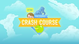 Crash Course Philosophy Preview