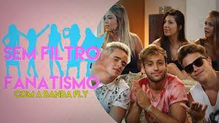 BANDA FLY NAMORA COM FÃS? | Sem Filtro com Fly